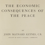 The Centenary Conference on Keynes's Economic Consequences of the Peace
